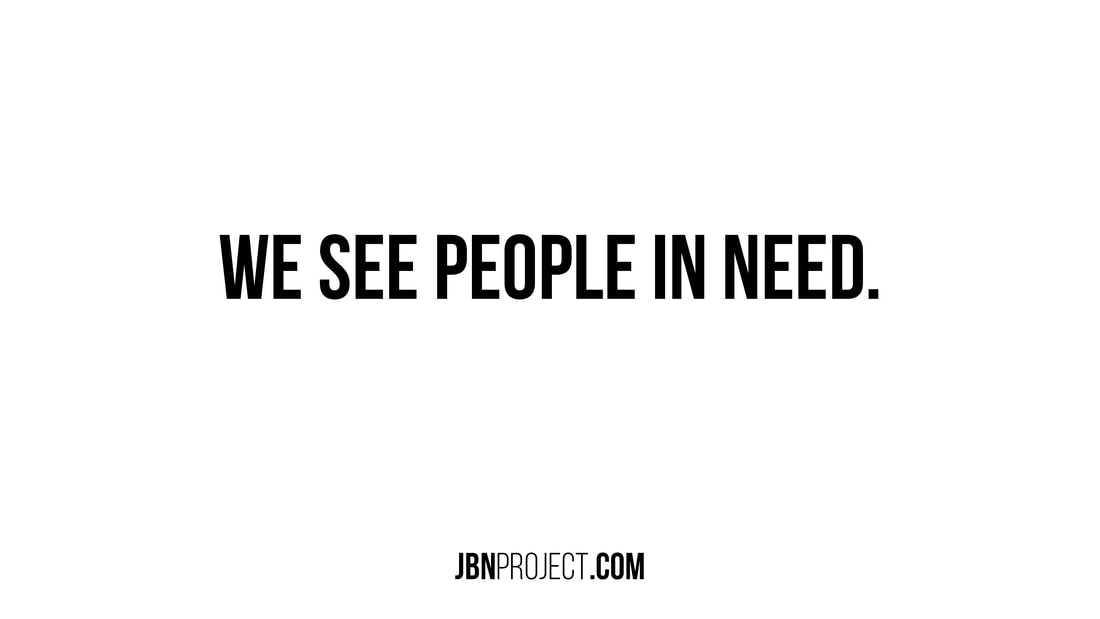 We See People In Need Just Be Nice Project